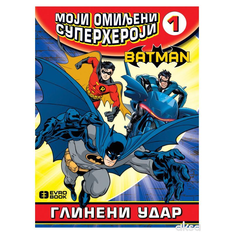 Evro-Giunti, Moji Omiljeni Superheroji