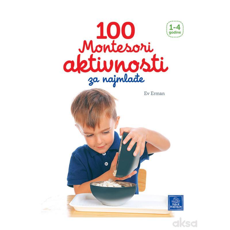 Publik,100Montesori aktivnosti za najmlađe 1-4god.