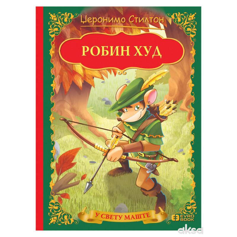 Evro Book U Svetu Mašte-Džeronimo-Robin Hud