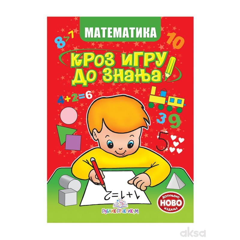 Publik Praktikum, Matematika Kroz Igru Do Znanja