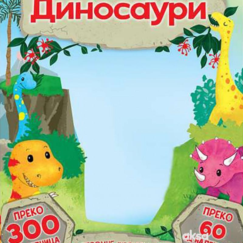 Oboj, zalepi, igraj se: Dinosauri